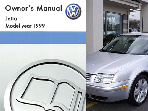 1999 volkswagen jetta owners manual in pdf rh dubmanuals com 2005 VW Jetta Service Manual 2005 VW Jetta Service Manual