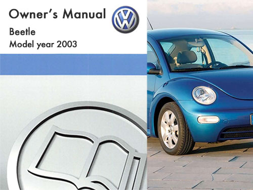 2003 volkswagen beetle owners manual in pdf rh dubmanuals com 2000 vw beetle owners manual free pdf 2004 vw beetle owners manual pdf