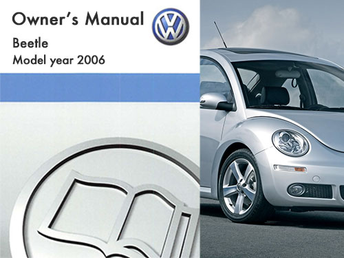 2006 volkswagen beetle owners manual in pdf rh dubmanuals com 2006 vw beetle owners manual download 2006 vw beetle owners manual pdf