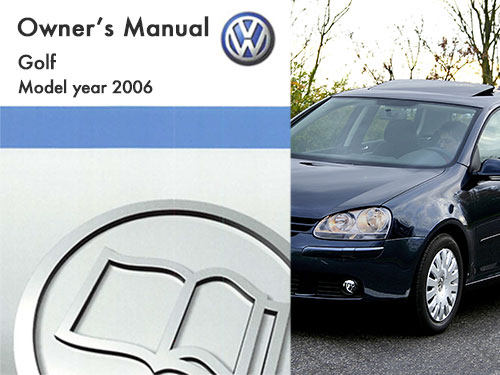 2006 volkswagen golf owners manual in pdf rh dubmanuals com vw golf gti mk5 owners manual vw golf r32 mk5 owners manual