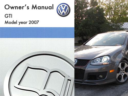 2007 volkswagen gti owners manual in pdf rh dubmanuals com 2007 vw gti owners manual free download 2007 golf gti owners manual
