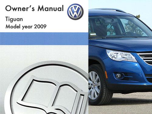 2009 volkswagen tiguan owners manual in pdf rh dubmanuals com Volkswagen Passat 2015 Volkswagen Tiguan