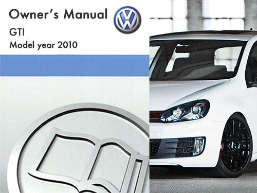 2010 volkswagen gti owners manual in pdf rh dubmanuals com 2010 vw gti service manual 2010 vw golf owners manual.pdf
