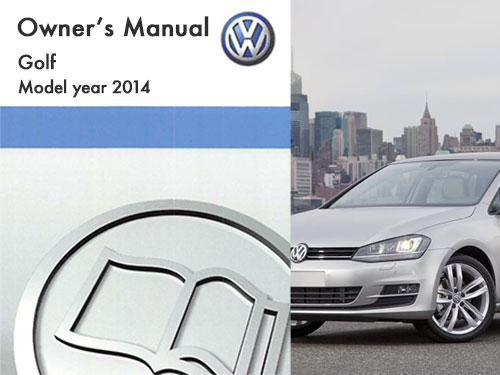 2014 vw golf owners manual manual guide example 2018 u2022 rh topservicemanual today volkswagen golf owners manual pdf volkswagen golf owners manual 2006