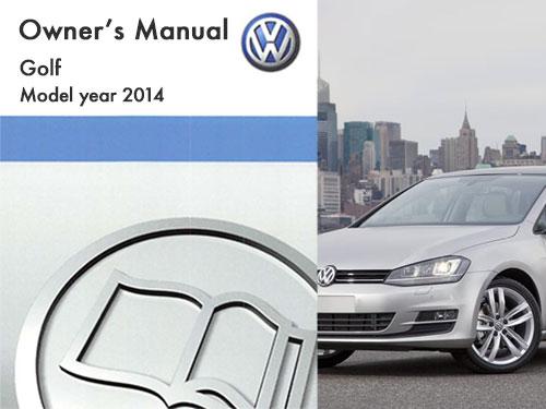 volkswagen golf 2013 owners manual good owner guide website u2022 rh blogrepairguide today Volkswagen Golf TDI Manual 2018 Volkswagen Golf Manual Transmission