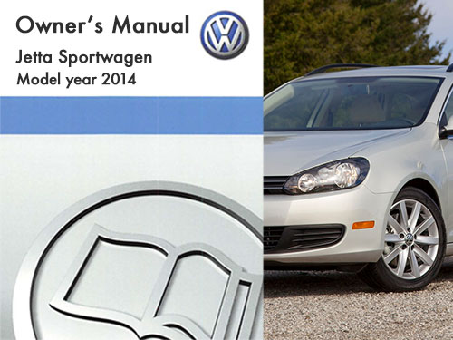 2014 volkswagen jetta sportwagen owners manual in pdf rh dubmanuals com volkswagen golf sportwagen owner's manual 2009 vw jetta sportwagen owners manual