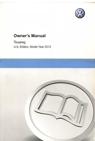 2012 volkswagen touareg owners manual in pdf rh dubmanuals com 2015 vw touareg owners manual pdf 2012 volkswagen touareg owner's manual